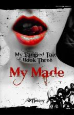 My Made ~ My Tangled Tales 3 by NSTinsley