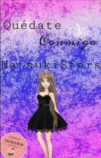 Quédate Conmigo {Cdm} [ArminXSu] by NatsukiStars