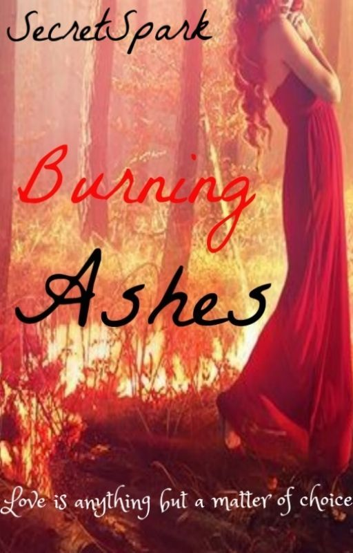 Burning Ashes by SecretSpark