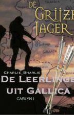 De Grijze Jager, De Leerlinge Uit Gallica by Charlie_Bharlie