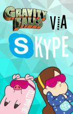 Gravity Falls, vía Skype  by OrianaTT13