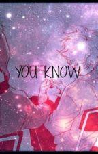 You Know by Leu-Lebe