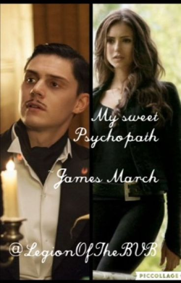 My Sweet Psychopath-James March (American Horror Story)