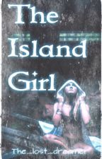 The island girl by the_lost_dreamer