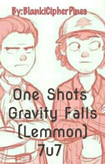 One Shots Gravity Falls (Lemmon)