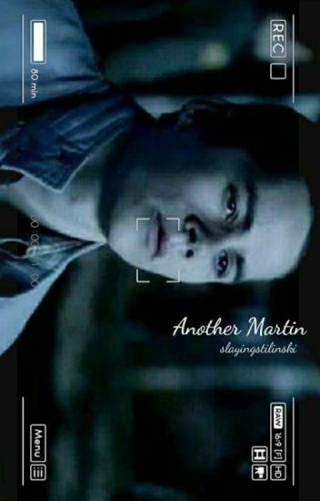 Another Martin ↠ Stiles Stilinski {Book One}