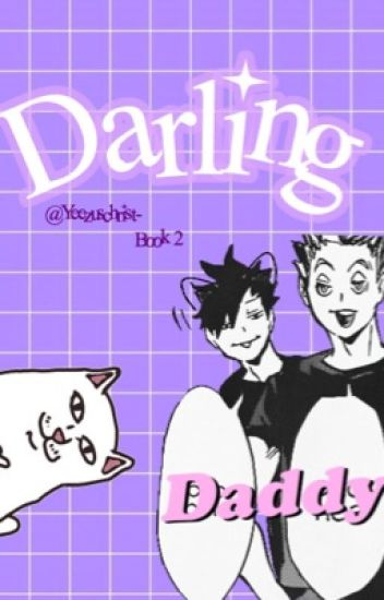 || Darling || Kuroken [Book 2]