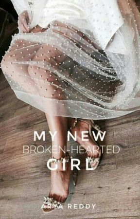 My New Broken-Hearted Girl by Crownless___