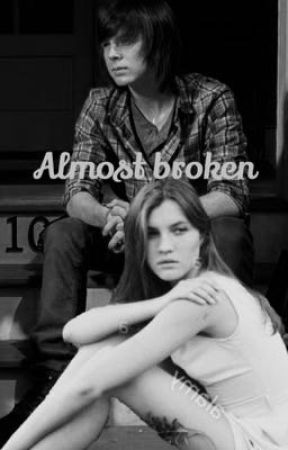 Almost Broken (Carl Grimes) by _Addicted_2_TWD_