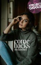 Comebacks by StelAndSel