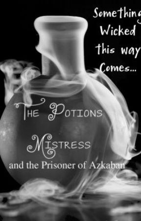 The Potions Mistress and the Prisoner of Azkaban by ACCastel