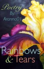 Rainbows & Tears by Aranna01