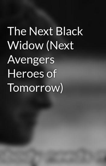 The Next Black Widow (Next Avengers Heroes of Tomorrow) - Jordan