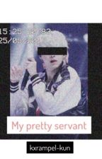 My Pretty Servant  myg.+pjm.  by kxrampel-kun