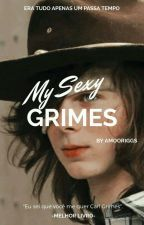 My Sexy Grimes by AmoORiggs