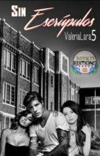 Sin Escrúpulos by ValeriaLara5