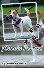¡Cuenta Perros! by Andrea-Valeria
