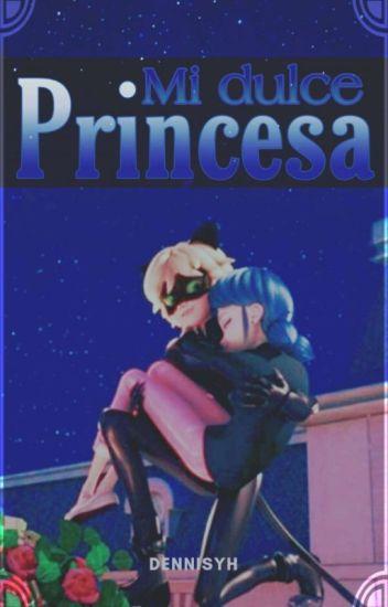 Mi Dulce Princesa    ʕ•ﻌ•ʔEDITANDOʕ•ﻌ•ʔ