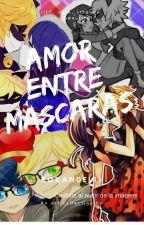 Amor Entre Máscaras by Roxangel13