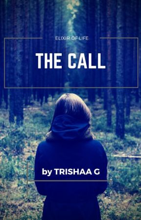 THE CALL( #wattys2017) by trisa26
