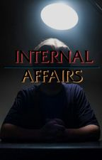 Internal Affairs by sergeantbensonislife