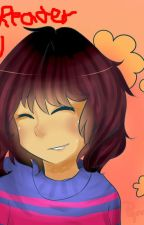 Male!Reader x Fem!Frisk - By TheGamerJavi - SUGGESTIONS NEEDED - by TheGamerJavi