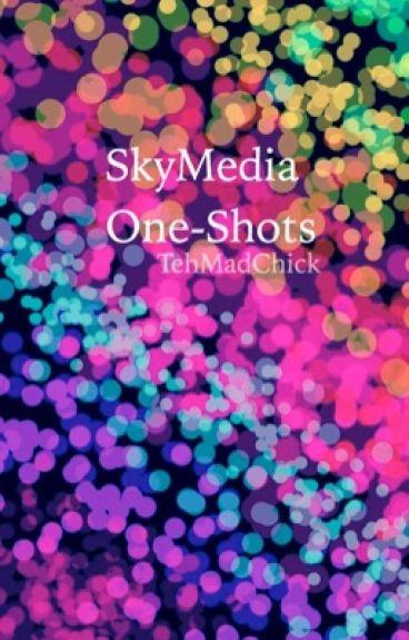 SkyMedia OneShots!!