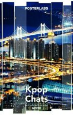 Kpop Chats by MikasuEruka