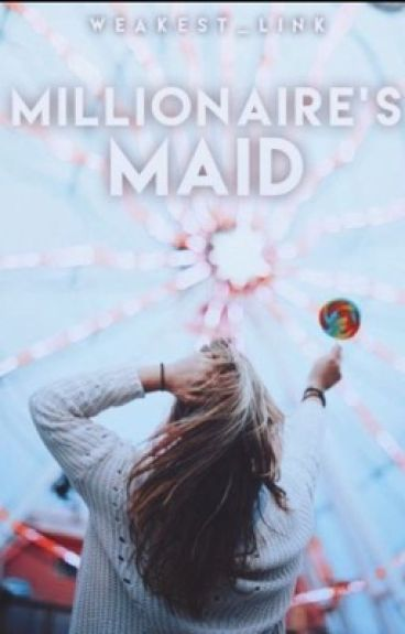 Millionaire's Maid