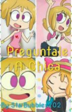 Preguntale A Chica by StarBubbles202