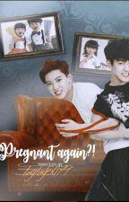 Pregnant Again! by Taytay5079