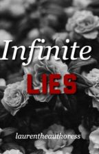 Infinite Lies by laurentheauthoress