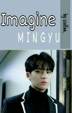 Imagine;Mingyu✔ by szulfaa_