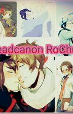 ¡Headcanon RoChu! by panditacutechu