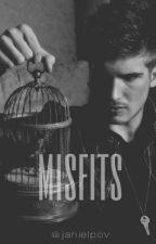 Misfits || Janiel & Tronnor || by janielpov