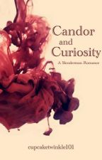 Candor And Curiosity (A Slenderman Romance) by cupcaketwinkle101