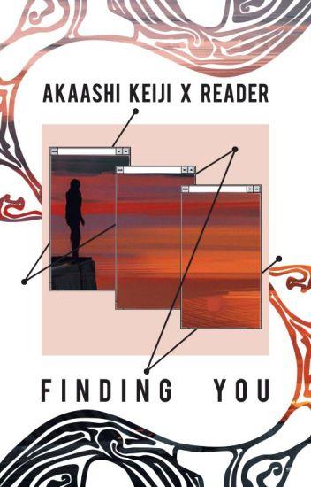 Finding you   Akaashi Keiji x Reader