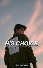 The Billionaire's Choice by Blue_Book_Writer