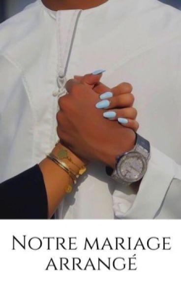 Z & H : Notre Mariage arrangé