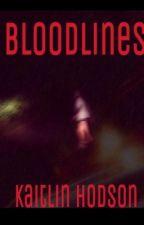 Bloodlines by ElizabethandVictoria