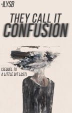 they call it confusion by -ilysb