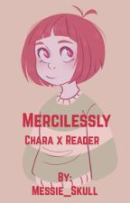 Mercy Undertale Chara X Reader (EDITING) by __Lotus__