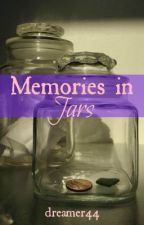 Memories in Jars by dreamer44