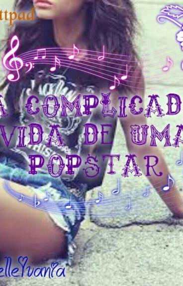 A Complicada Vida De Uma PopStar