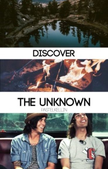 Discover the Unknown ( kellic )