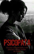 Psicopata •• Jelena •• || LIVRO 1 by Thannyen