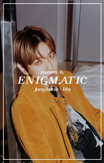 enigmatic → jungkook