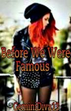 Before We Were Famous ( A Zayn Malik/ 1D fan fiction ) (Completed) by GeminiDiva13