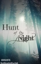 Hunt of the Night by 1DOS1976