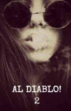 Al diablo! 2 by yaani97